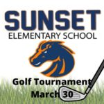 Register Now for Sunset Elementary's 7th Annual Golf Tournament